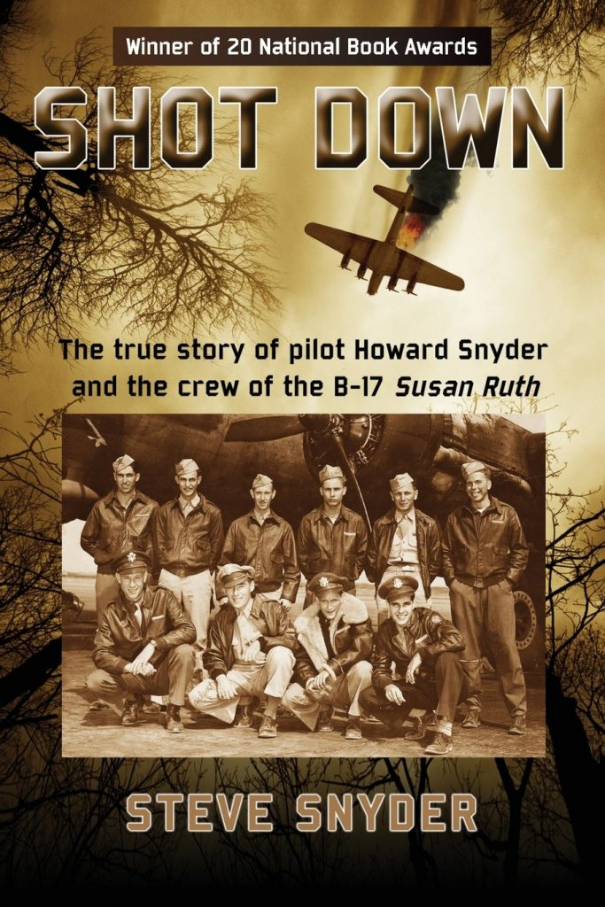 Shot Down: The true story of pilot Howard Snyder