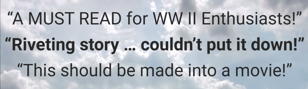 A MUST READ for WW II Enthusiasts